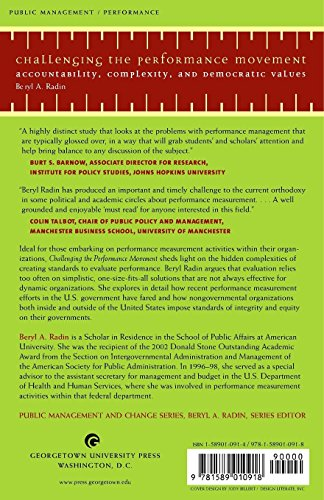 Challenging The Performance Movement: Accountability, Complexity, And Democratic Values (Public Management And Change)