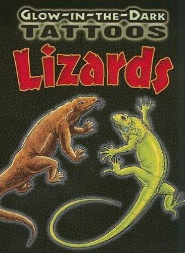 Glow-In-The-Dark Tattoos Lizards (Dover Tattoos)