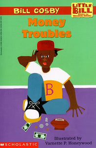 Money Troubles (A Little Bill Book For Beginning Readers)