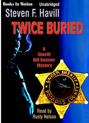 Twice Buried By Steven F. Havill (Bill Gastner Series, Book 3) From Books In Motion.Com