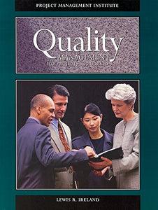 Quality Management For Projects And Programs