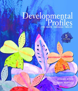 Developmental Profiles: Pre-Birth Through Twelve
