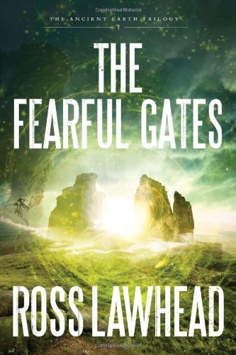 The Fearful Gates (Ancient Earth Trilogy)