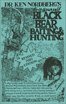 Do-It-Yourself Black Bear Baiting & Hunting (2001 Edition)