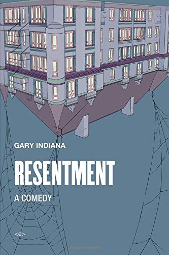 Resentment: A Comedy (Semiotext(E)/Native Agents)
