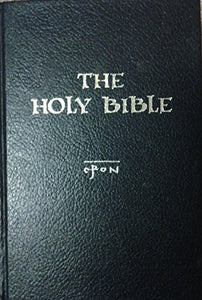 The Holy Bible In The Language Of Today: An American Translation