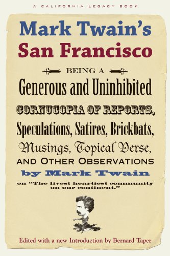 Mark Twain'S San Francisco (California Legacy)