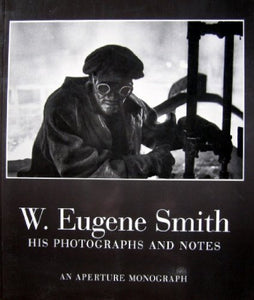 W. Eugene Smith (Aperture Masters Of Photography)
