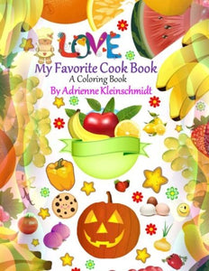 My Favorite Cook Book A Coloring Book