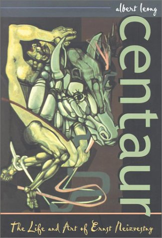 Centaur: The Life And Art Of Ernst Neizvestny