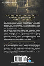 Haunted Plantations Of The South