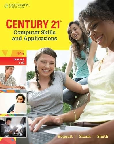 Century 21 Computer Skills And Applications, Lessons 1-90 (Century 21 Keyboarding)