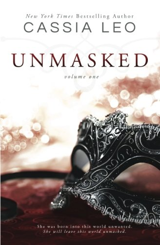 Unmasked: Volume One (Volume 1)