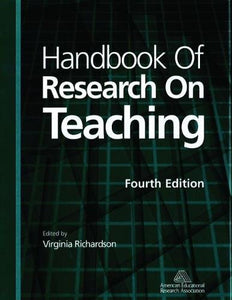 Handbook Of Research On Teaching (4Th Edition)