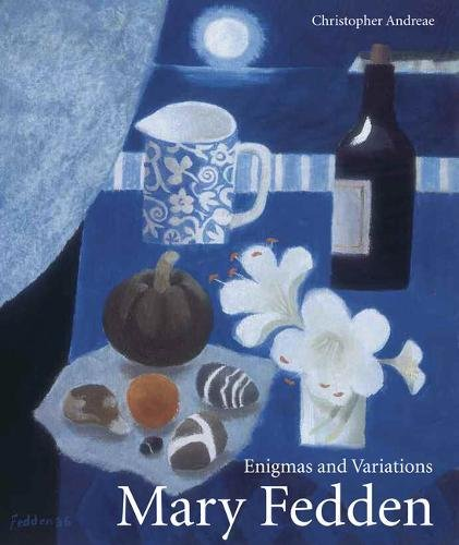 Mary Fedden: Enigmas And Variations