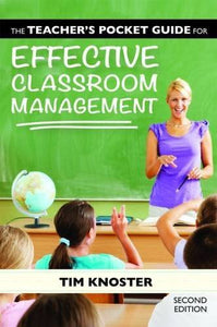 The Teacher'S Pocket Guide For Effective Classroom Management
