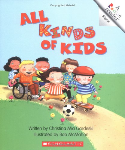 All Kinds Of Kids (Rookie Readers: Level A (Paperback))