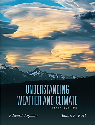 Understanding Weather And Climate (5Th Edition)