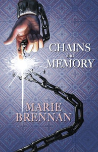 Chains And Memory (Wilders) (Volume 2)