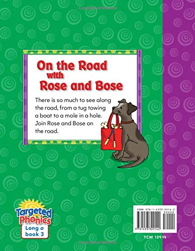 Teacher Created Materials - Targeted Phonics: On The Road With Rose And Bose - Grade 2 - Guided Reading Level H (Targeted Phonics: Long O)