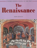 The Renaissance (Understanding People In The Past)