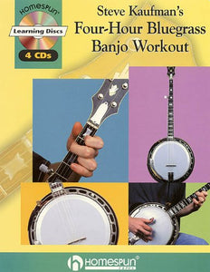 Steve Kaufman'S Four-Hour Bluegrass Banjo Workout