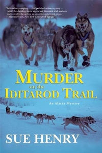 Murder On The Iditarod Trail (Alaska Mysteries)