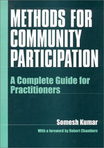 Methods For Community Participation: A Complete Guide For Practitioners