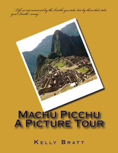 Machu Picchu A Picture Tour (Lucky Jenny Picture Tours) (Volume 1)