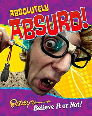 Ripley'S Believe It Or Not: Absolutely Absurd (Curio)