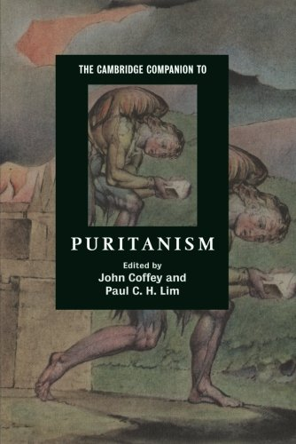 The Cambridge Companion To Puritanism (Cambridge Companions To Religion)