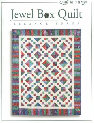 Jewel Box Quilt (Quilt In A Day)