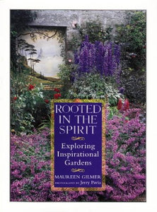 Rooted In The Spirit: Exploring Inspirational Gardens