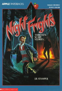 Night Frights: Thirteen Scary Stories (An Apple Paperback)