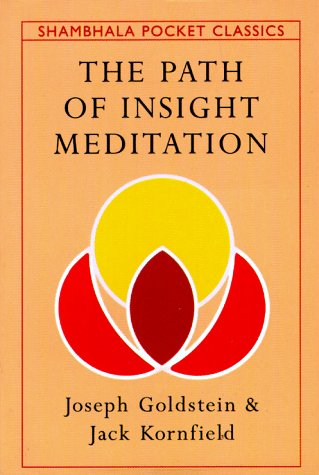 The Path Of Insight Meditation (Shambhala Pocket Classics)