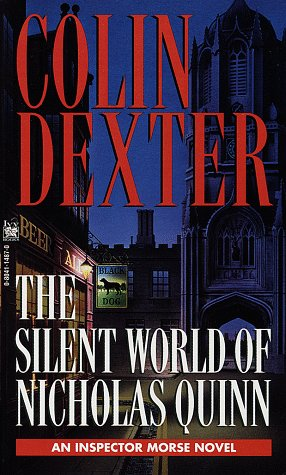 The Silent World Of Nicholas Quinn (Inspector Morse Mysteries)
