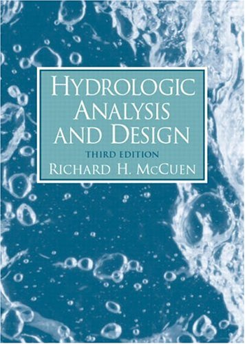 Hydrologic Analysis And Design (3Rd Edition)