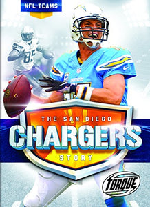 The San Diego Chargers Story (Torque Books)
