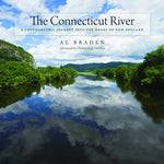 The Connecticut River: A Photographic Journey Into The Heart Of New England (Garnet Books)