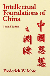 The Intellectual Foundations Of China