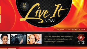 Live It Now! Dramatized Audio Bible