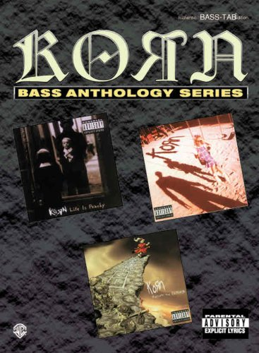 Korn -- Bass Anthology: Authentic Bass Tab (Bass Anthology Series)