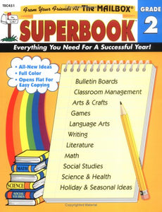 The Mailbox Superbook, Grade 2: Your Complete Resource For An Entire Year Of Second-Grade Success