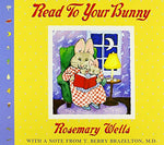 Read To Your Bunny: (With A Note From T. Berry Brazelton, M. D.) (Max & Ruby)