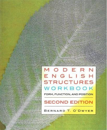 Modern English Structures Workbook: Form, Function, And Position