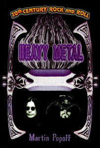 20Th Century Rock And Roll: Heavy Metal