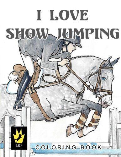 I Love Show Jumping Coloring Book
