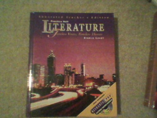 Prentice Hall Literature: Timeless Voices, Timeless Themes, Bronze Level, Annotated Teacher'S Edition