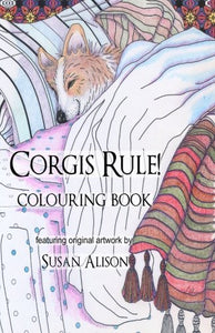 Corgis Rule! A Dog Lover'S Pocket Size Colouring Book