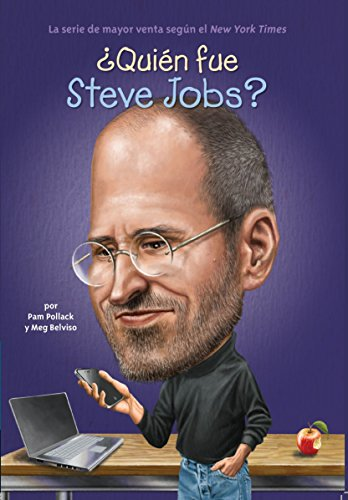 Quin Fue Steve Jobs? (Who Was?) (Spanish Edition)